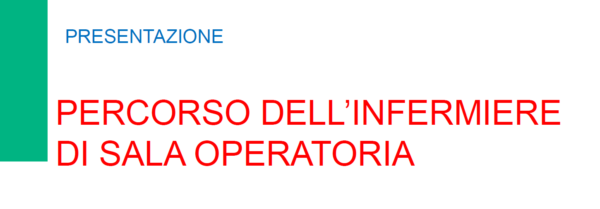 Percorso dell'infermiere in Sala Operatoria