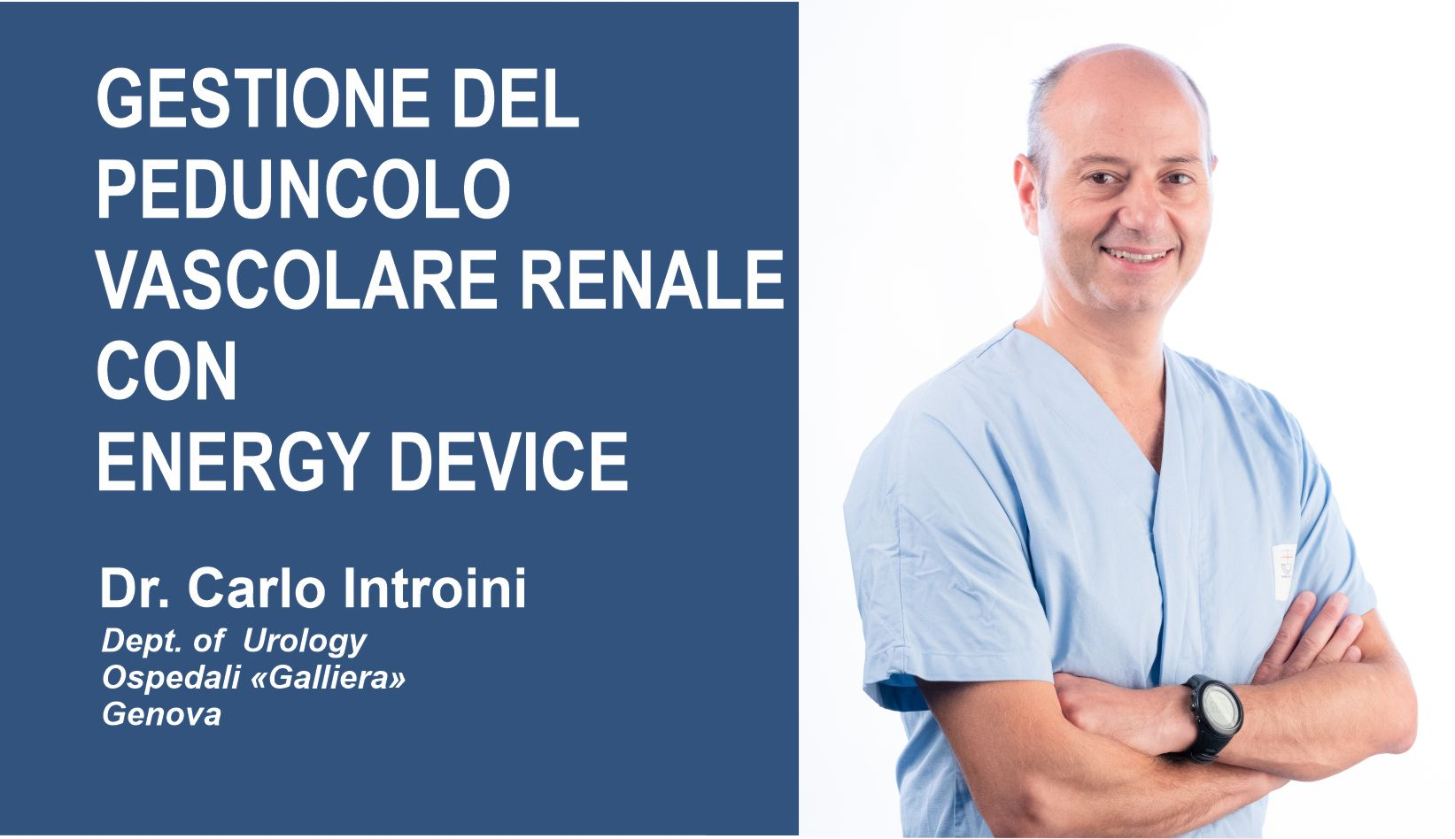 "Introductory Image to ""Gestione del Peduncolo Vascolare Renale con Energy Device"""